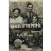 Kati Marton ENEMIES OF THE PEOPLE: A FAMILY JOURNEY TO AMERICA PB