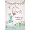 Katie Fforde FFORDE, KATIE - TÖKÉLETES ESKÜVÕ