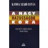 Katona Szabó István A nagy hazugságok kora