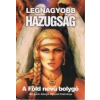 Kecskeméti Lajos LEGNAGYOBB HAZUGSÁG A FÖLD NEVŰ BOLYGÓ - GYÓGYÍTHATATLAN BETEGSÉG NINCS