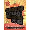 Keir Radnedge OLIMPIAI ÉS VILÁGREKORDOK 2012
