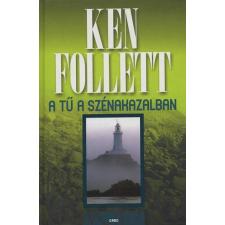 Ken Follett A TŰ A SZÉNAKAZALBAN regény