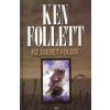 Ken Follett AZ ÍGÉRET FÖLDJE