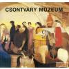 KÉPZŐMŰVÉSZETI ALAP KIADÓVÁLLALATA Csontváry Múzeum