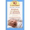 Kérdések és válaszok az altatásról - hogy a baba és a család is jól aludjon