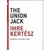 Kertész Imre The Union Jack