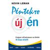 Kevin Leman LEMAN, KEVIN - PÉNTEKRE ÚJ ÉN - HOGYAN VÁLTOZTASSON AZ ÉLETÉN 5 NAP ALATT
