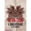 Kevin Lyon : A sorozatgyilkos - 30 eset krónikája