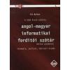 Kis Balázs Angol-magyar informatikai fordító szótár