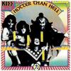 KISS Hotter Than Hell CD