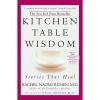 Kitchen Table Wisdom – Rachel Naomi Remen