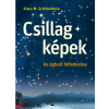 Klaus M. Schittelhelm Csillagképek - Az égbolt felfedezése