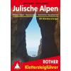 Klettersteige Julische Alpen (Steiner Alpen - Karawanken - Karnischer Hauptkamm) - Rother - 3372