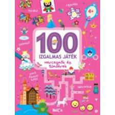 Kolibri Kiadó 100 izgalmas játék - Hercegnők és Tündérek kreatív és készségfejlesztő