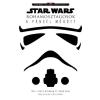 Kolibri Kiadó Adam Bray - Ryder Windham: Star Wars - Rohamosztagosok - A páncél mögött