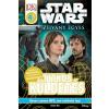Kolibri Kiadó Jason Fry: Star Wars - Zsivány Egyes - Titkos küldetés