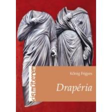 Kőnig Frigyes Drapéria művészet
