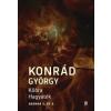 Konrád György Kőóra - Hagyaték