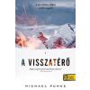 Könyvmolyképző Kiadó Michael Punke: A visszatérő - puha kötés