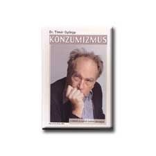 KONZUMIZMUS 1. - A LOPOTT HOLMI VISSZAJÁR társadalom- és humántudomány