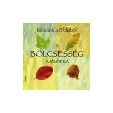 Korda Kiadó A bölcsesség ajándéka - Idézetek a Bibliából ajándékkönyv