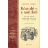 Körner András Kóstoló a múltból
