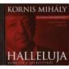 Kornis Mihály HALLELUJA - HANGOSKÖNYV
