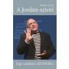 Kossuth Kiadó Balogh Gyula: A Jordán-sztori - Egy színházi jelenség