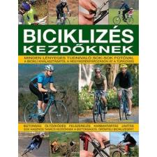 Kossuth Kiadó Biciklizés kezdőknek - Minden lényeges tudnivaló sok-sok fotóval - Edward Pickering ajándékkönyv