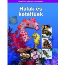 Kossuth Kiadó Halak és kétéltűek - Természettudományi enciklopédia 11. természet- és alkalmazott tudomány