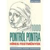 Kossuth Kiadó Thomas Pavitte: 1000 pontról pontra - Híres festmények - Kikapcsolódás, alkotás, stresszoldás