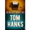 Kossuth Kiadó Tom Hanks - Különleges karakterek (Új példány, megvásárolható, de nem kölcsönözhető!)