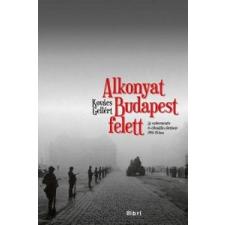 Kovács Gellért Alkonyat Budapest felett történelem