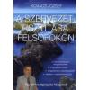 Kovács József A SZERVEZET TISZTÍTÁSA FELSŐFOKON - EGY TERMÉSZETGYÓGYÁSZ FELJEGYZÉSEI