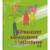 Krónika Nova Kiadó Kétbalkezes kamaszlányok kézikönyve 2.0