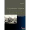 L'Harmattan Kiadó Tudósok, kutatók, gyűjtők - Néhány fejezet a magyar néprajztudomány és muzeológia történetéből