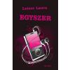 L&L Kiadó Leiner Laura - Egyszer - Bexi-sorozat 6. (Új példány, megvásárolható, de nem kölcsönözhető!)