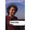 Laár András KIDERÜLÉS - A DERŰS ÉLET TITKA