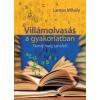Lantos Mihály Villámolvasás a gyakorlatban