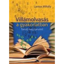 Lantos Mihály Villámolvasás a gyakorlatban tankönyv