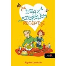 Laroche, Agnes Az igaz szerelem receptje gyermek- és ifjúsági könyv