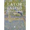 Lator László Szabad szemmel