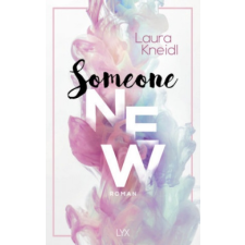 Laura Kneidl Someone New – Laura Kneidl idegen nyelvű könyv