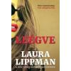 Laura Lippman Leégve