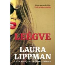 Laura Lippman Leégve irodalom