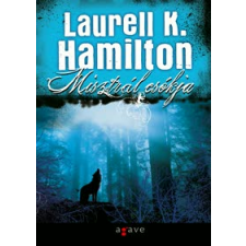 Laurell K. Hamilton MISZTRÁL CSÓKJA regény
