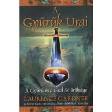 Laurence Gardner A Gyűrűk Urai történelem