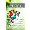 Laurent Gounelle : A nap, amikor megtaláltam a boldogságot