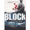 Lawrence Block A PENGE ÉLÉN