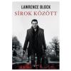Lawrence Block Sírok között